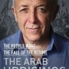 Book: The Arab Uprisings: the people want the fall of the regime
